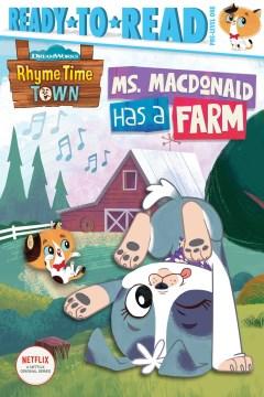 Ms. Macdonald Has a Farm