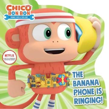 The Banana Phone Is Ringing!