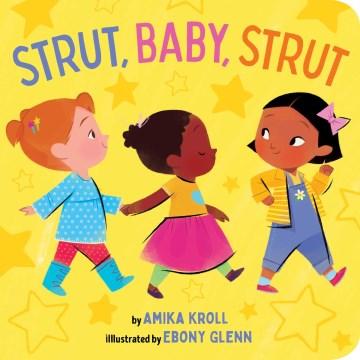 Strut, Baby, Strut