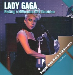 Lady Gaga : Making a Difference As a Musician
