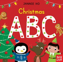 Christmas ABC / [illustrated by] Jannine Ho.