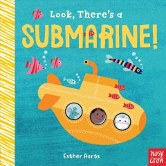 Look, there's a submarine! / Esther Aarts.