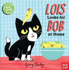 Lois looks for Bob at home / Gerry Turley.