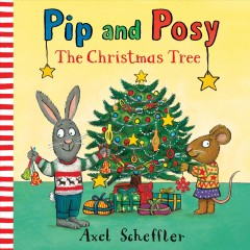 Pip and Posy : the Christmas tree