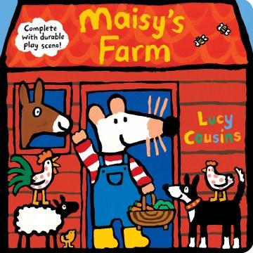 Maisy's Farm : Complete With Durable Play Scene
