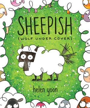 Sheepish : Wolf Under Cover