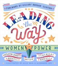 Leading the Way : Women in Power