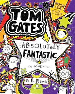 Tom Gates Is Absolutely Fantastic - at Some Things