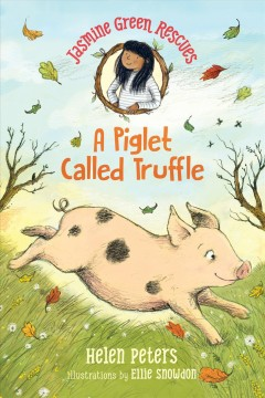 Jasmine Green Rescues a Piglet Called Truffle