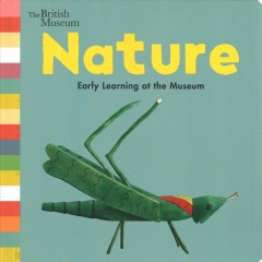 Nature : Early Learning at the Museum