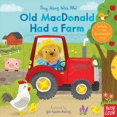 Old Macdonald Had a Farm : Sing Along With Me!