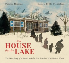 The house by the lake / Thomas Harding ; illustrated by Britta Teckentrup.