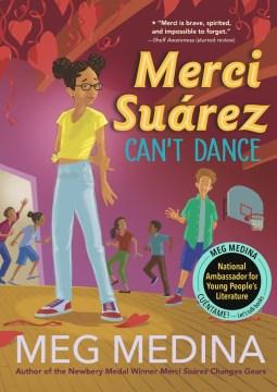 Merci suárez can't dance Meg Medina