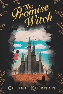 The promise witch Celine Kiernan