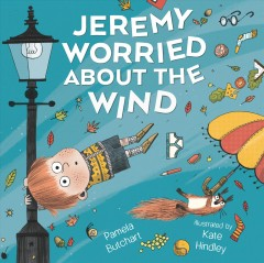 Jeremy Worried About the Wind