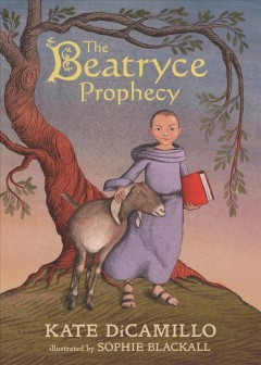 The beatryce prophecy Kate DiCamillo