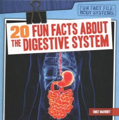 20 Fun Facts About the Digestive System