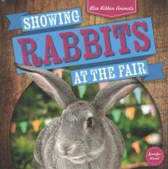 Showing Rabbits at the Fair