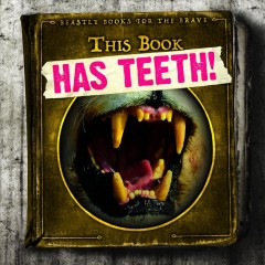 This Book Has Teeth!