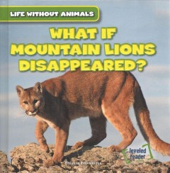 What If Mountain Lions Disappeared?