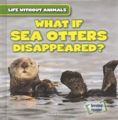 What If Sea Otters Disappeared?