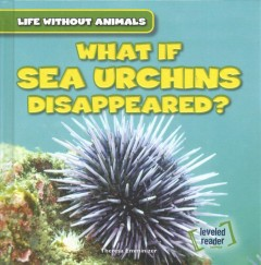 What If Sea Urchins Disappeared?