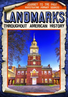 Landmarks Throughout American History