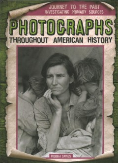 Photographs Throughout American History