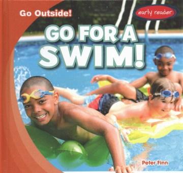 Go for a Swim!