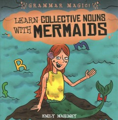 Learn Collective Nouns With Mermaids