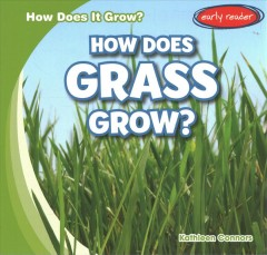 How Does Grass Grow?