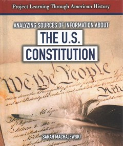 Analyzing sources of information about the Constitution