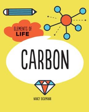 Carbon / Nancy Dickmann.