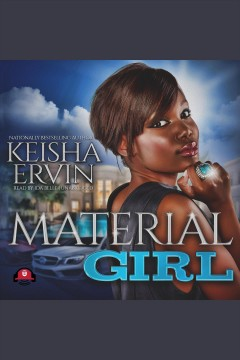 Material girl [electronic resource] / Keisha Ervin.