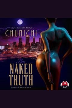 The naked truth [electronic resource] / Chunichi.