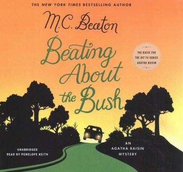 Agatha Raisin - Beating About the Bush (CD)