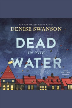 Dead in the water [electronic resource] / Denise Swanson.