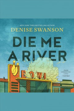 Die me a river [electronic resource] / Denise Swanson.