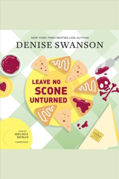 Leave no scone unturned [electronic resource] : Chef-to-Go Mystery Series, Book 2 / Denise Swanson