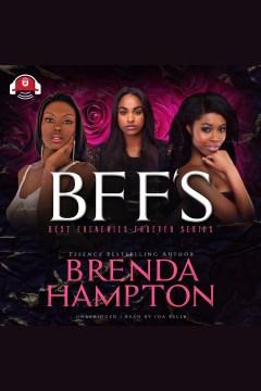 BFF's [electronic resource] / Brenda Hampton.
