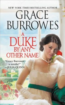 A duke by any other name Grace Burrowes