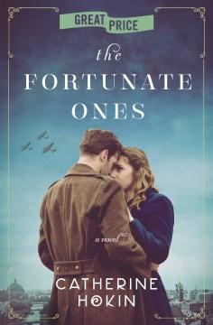 The fortunate ones / Catherine Hokin.