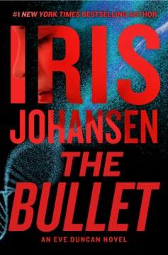The bullet Iris Johansen