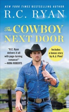 The Cowboy Next Door : Includes a Bonus Novella