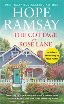 The cottage on Rose Lane / Hope Ramsay.