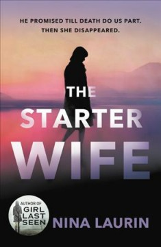 The starter wife / Nina Laurin.
