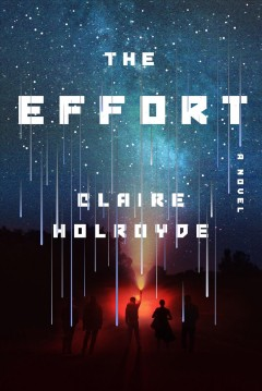The effort / Claire Holroyde.