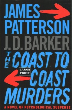 The coast-to-coast murders / James Patterson and J. D. Barker.