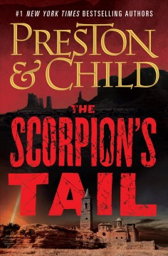 The scorpion's tail [large print] / Douglas Preston & Lincoln Child.