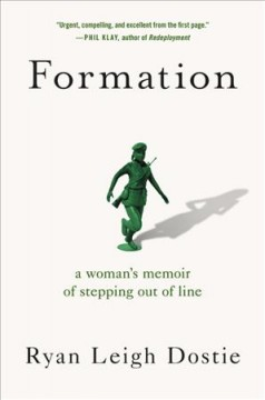 Formation : A Woman's Memoir of Stepping Out of Line